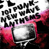 101 Punk & New Wave Anthem — сборник