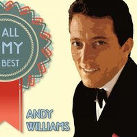All My Best — Andy Williams