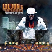 Crunkest Hits (Clean) — Lil Jon & The East Side Boyz