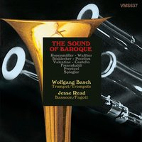 The Sound of Baroque: Music for Trumpet and Bassoon — Wolfgang Basch, Jesse Read