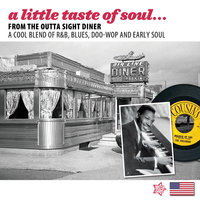 A Little Taste of Soul (From the Outta Sight Diner) — Lou Johnson