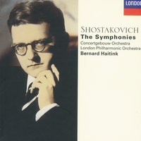 Shostakovich: The Symphonies — London Philharmonic Orchestra, Royal Concertgebouw Orchestra, Bernard Haitink