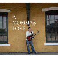 A Momma's Love — Rob Ashcraft