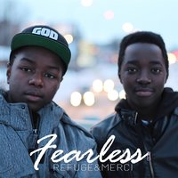Fearless — Refuge & Mercy