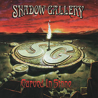 Carved In Stone — Shadow Gallery