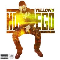 No Ego — Yellows