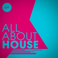 All About House - Tech Edition, Vol. 3 — сборник