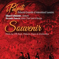 Souvenir — Ipalpiti Orchestral Ensemble of International Laureates & Eduard Schmieder