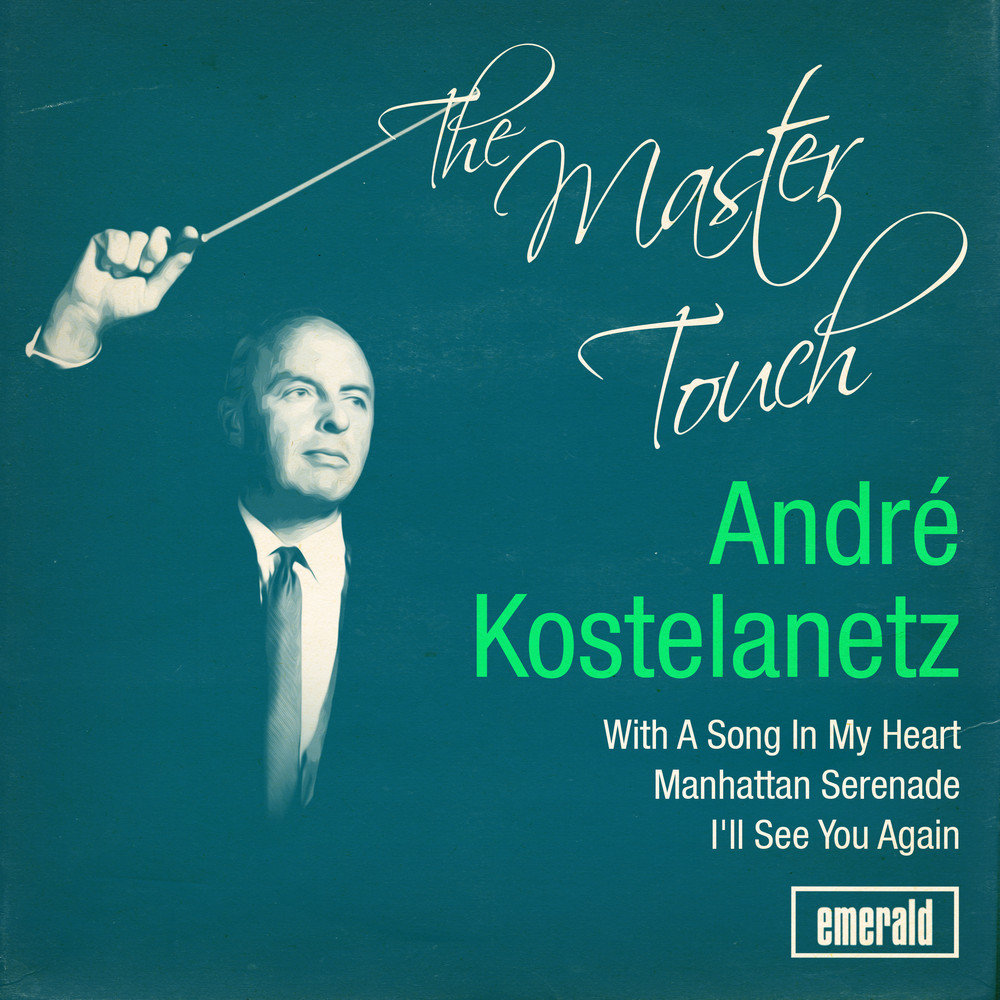 André Kostelanetz - I'll Never Fall In Love Again