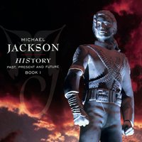 HIStory - PAST, PRESENT AND FUTURE - BOOK I — Michael Jackson