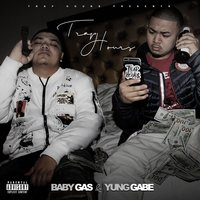 Trap Hours — Baby Gas, Yung Gabe