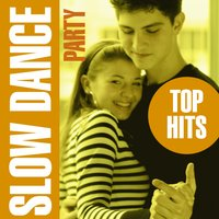 Slow Dance Party - Top Hits — Love Pearls Unlimited