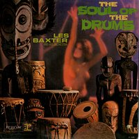 The Soul Of The Drums — Les Baxter Orchestra