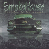 Cadillac In the Swamp — Smokehouse