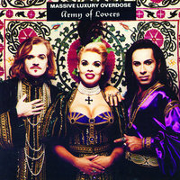 Massive Luxury Overdose — Army Of Lovers