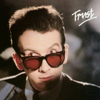 Trust — Elvis Costello & The Attractions