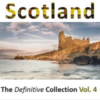 Scotland: The Definitive Collection, Vol.4 — сборник