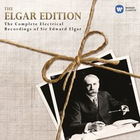 The Elgar Edition: The Complete Electrical Recordings of Sir Edward Elgar. — Иоганн Себастьян Бах, Эдуард Элгар