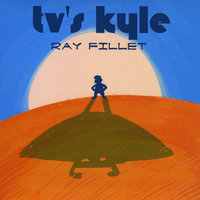 Ray Fillet — Tv's Kyle
