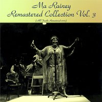 Remastered Collection, Vol. 3 — Ma Rainey