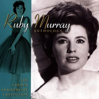 Anthology — Ruby Murray