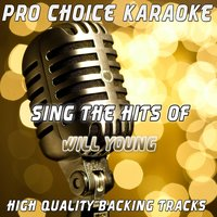 Sing the Hits of Will Young — Pro Choice Karaoke