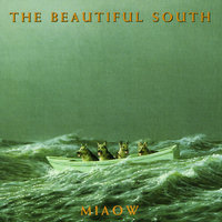 Miaow — The Beautiful South