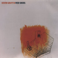 Red Skies — Kevin Griffin