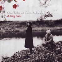 Red Dog Tracks — Chip Taylor, Carrie Rodriguez