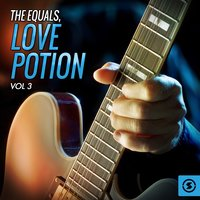 Love Potion, Vol. 3 — The Equals