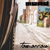 Tomorrow — Moad