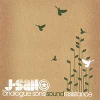 sound resistance — j-san and the analogue sons