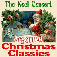 Assorted Christmas Classics — The Noel Consort