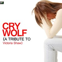 Cry Wolf (A Tribute to Victoria Shaw) — Ameritz Tribute Standards