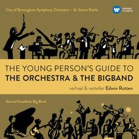 The Young Person's Guide to the Orchestra & the Big Band — Edwin Rutten
