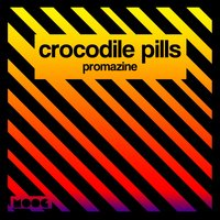 Promazine — Crocodile Pills