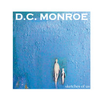 Sketches of Us — DC Monroe