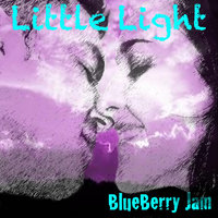 Little Light — Blueberry Jam