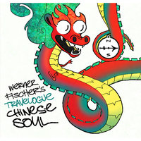 Chinese Soul — Werner Fischer's Travelogue
