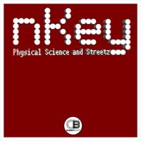 Physical Science And Streetz — nKey