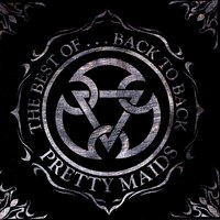The Best Of...Back To Back — Pretty Maids