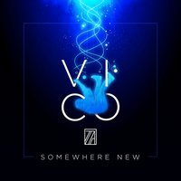 Somewhere New — Vico