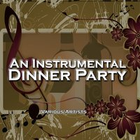 An Instrumental Dinner Party — сборник
