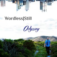 Odyssey — Wordless|Still