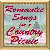 Romantic Songs for a Country Picnic — King of the Road