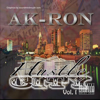 Hustle City Vol. I — AK-RON