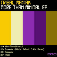 More Than Minimal — Tribal Maniak