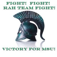 Fight!  Fight!  Rah Team Fight!  Victory For MSU! — Michigan State University Spartan Marching Band