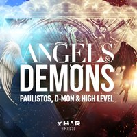 Angels & Demons — Paulistos, D-Mon, High Level