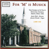 For 'M' is Musick — Jamie Hitel, Jeannie Kienzle, Choirs of St. Paul's Episcopal Church